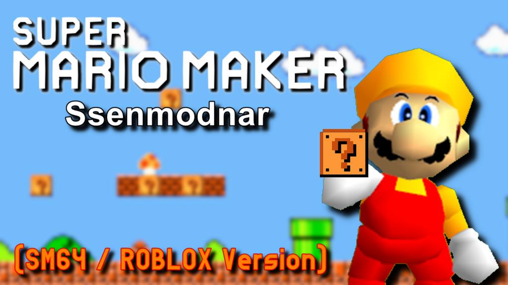 Blue Mario Roblox Super Mario Maker Randomness Sm64 Roblox Version By Officialgeofcraze634 On Deviantart