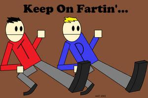 Keep On Fartin'... by AngusMcTavish