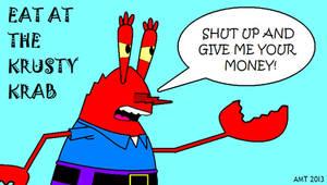 Mr. Krabs' New Krusty Krab Ad by AngusMcTavish