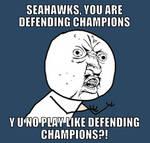 Y U NO - Seahawks by AngusMcTavish