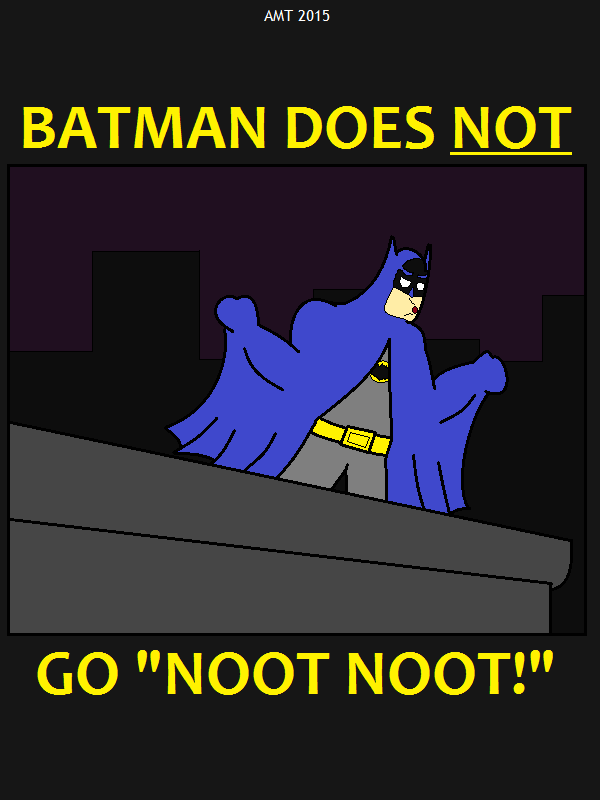 Batman Noot Noot by AngusMcTavish