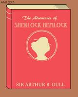 Adventures of Sherlock Hemlock - Old Book Cover by AngusMcTavish