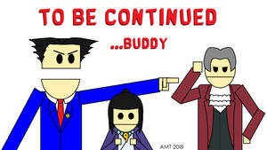 Phoenix Wright CDN To Be Continued Screen by AngusMcTavish