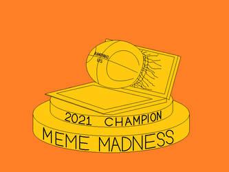 Meme Madness 2021 Trophy