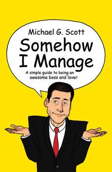 'Somehow I Manage'