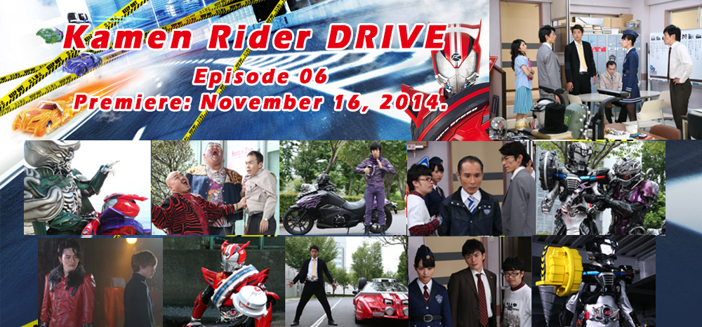 Kamen Rider Drive - Episode 6 Preview Images by Kamen-Riders