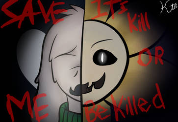 (Redone) In this World, Its Killed or Be Killed. by skaitleen03
