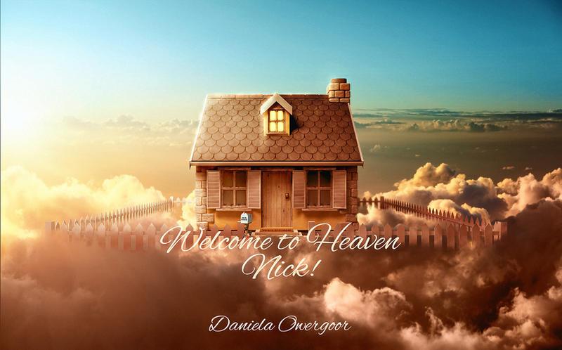 Welcome to Heaven Nick! by Dani-Owergoor