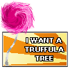 I Want a Truffula Tree by YokoKinawa