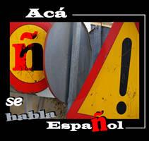 aca se habla espaniol by disalicia