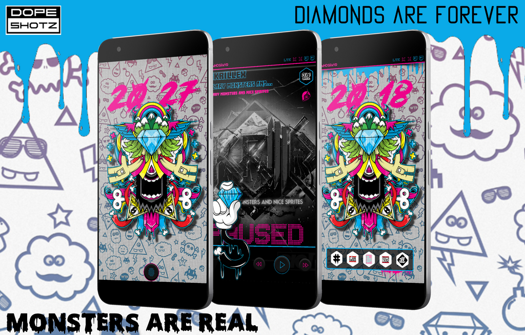 Monsters Are Real Diamonds Are Forever by DopeShotz