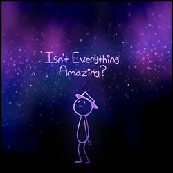 Isn't Everything Amazing