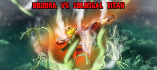 KWCB - Dogora vs. Colossal Titan by KaijuX