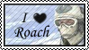 I love Roach by Coley-sXe