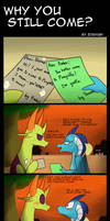 My Little Pony: Why you still come?