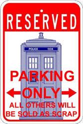 TARDIS Parking Only by Carthoris