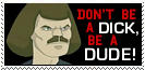 Be A Dude Stamp by Carthoris