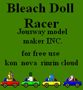 Bleach Doll Racer by jousway