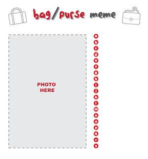 Bag + Purse BLANK Meme