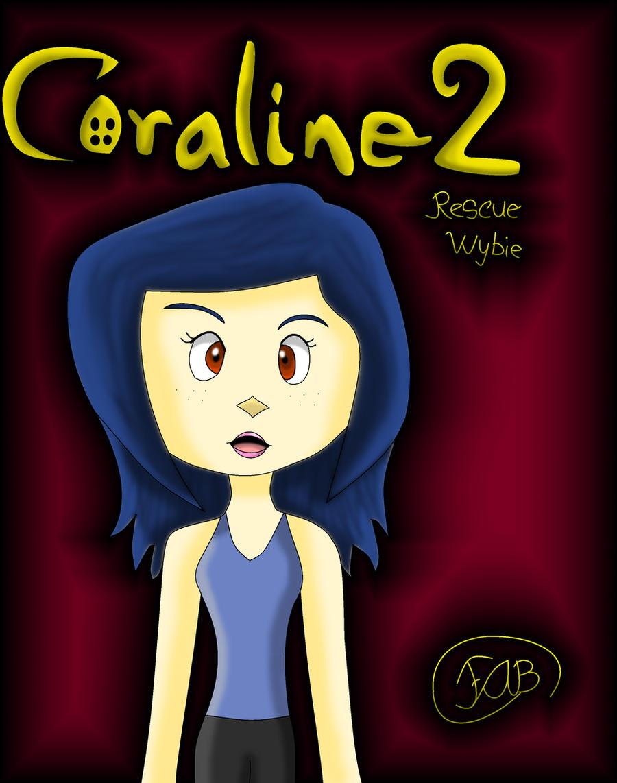 Coraline 2 By Rosapeach On Deviantart