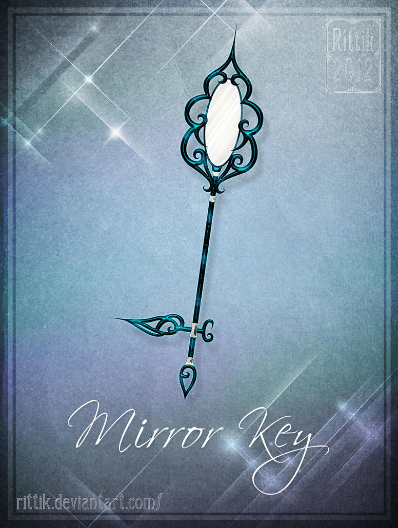 Mirror Key By Rittik On Deviantart