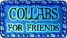Collabs for friends by Rittik