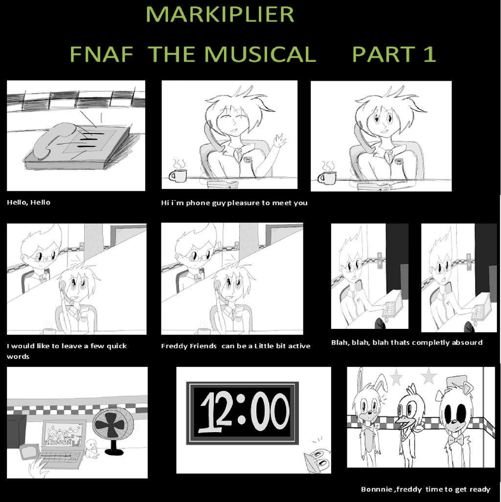 Markiplier: Fnaf the musical part 1 by marcy119 on DeviantArt