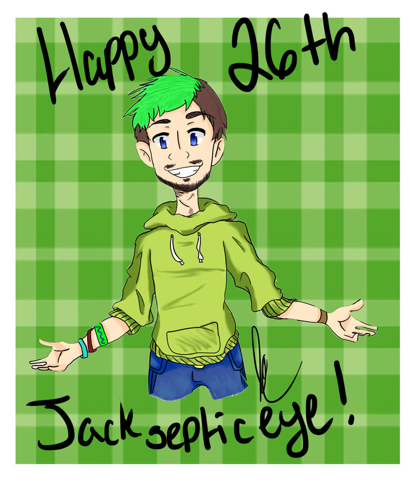 Jacksepticeye birthday picture  by witchguy24