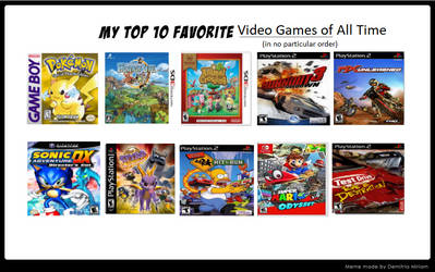 My Top 10 Favorite Video Games of All Time by whosaskin