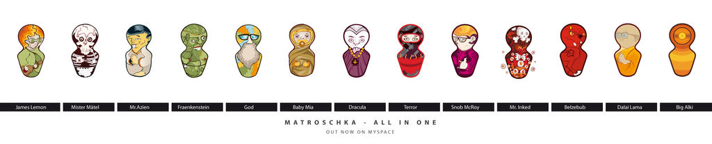 Matroschka Collection 2 by Matroschka