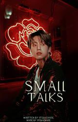 Small Talks / Wattpad Book Cover 51 by sahlimamat
