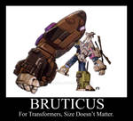Bruticus Size Doesn't Matter
