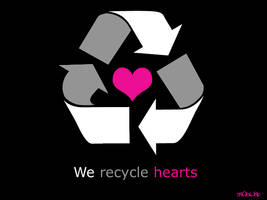 We Recycle Hearts by sn0bl1nd