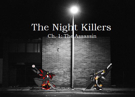 The Night Killers Ch. 1 title by BlakeAndAngelOnDA