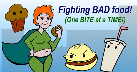 Fiona Fights BAD Food! by bellylaughs-deviant