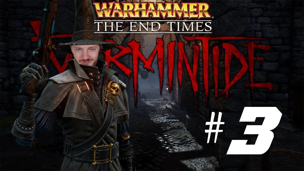 [Two Friends Play] Vermintide #3 by Null-Entity