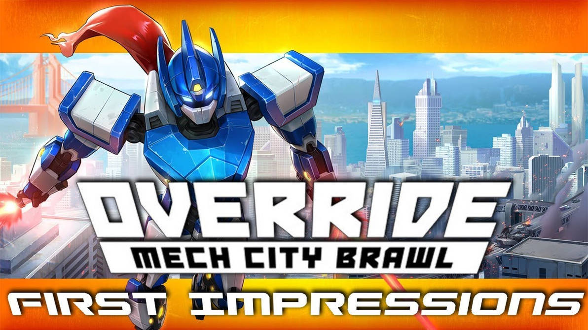 Mech City Brawl Override - First Impressions by Null-Entity