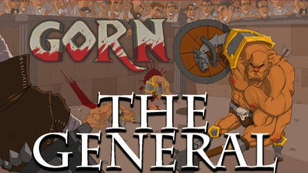 Gorn Episode 2 - The General - Killing You Softly. by Null-Entity