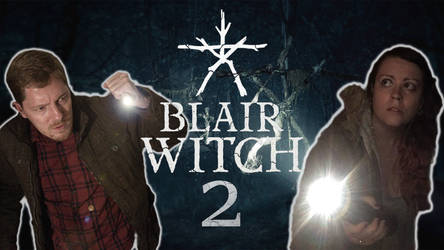 Blair Witch Episode 2 Preview