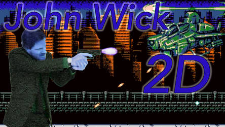 ohn Wick 2D - YOU KILLED MY DOG...NOW YOU DIE!!