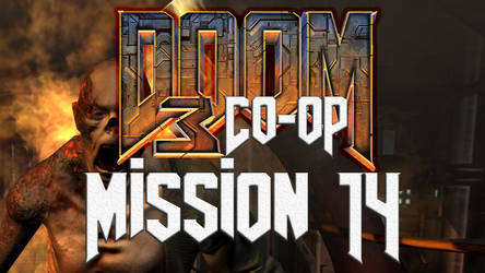 Doom 3 Co-op - Mission 14 Monorail - The TRAIN !!!