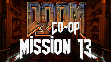 Doom 3 Co-op - Mission 13 - Recycling Sector