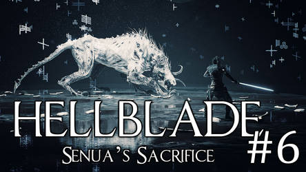 [Game Archive] HellBlade Senua's Sacrifice #Part 6