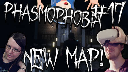 Phasmophobia #17 - NEW MAP WILLOW STREE HOUSE!