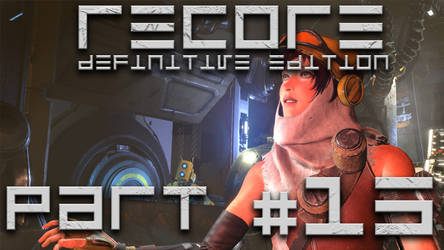 Recore Definitive Edition - Chapter 15