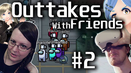Outtakes With Friends #2 - Thrown Toilet Paper