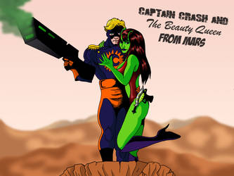 Captain Crash And The Beauty Queen From Mars by deanfenechanimations