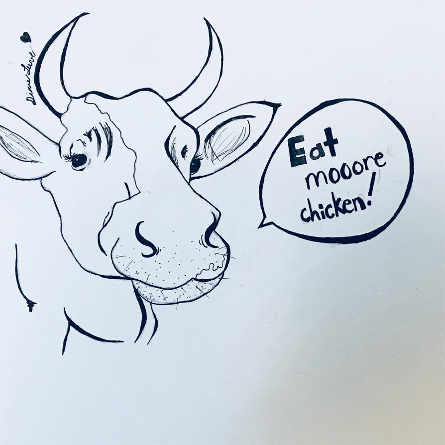 Eat Mooore Chicken! | Ink Cartoon by DixieLuve