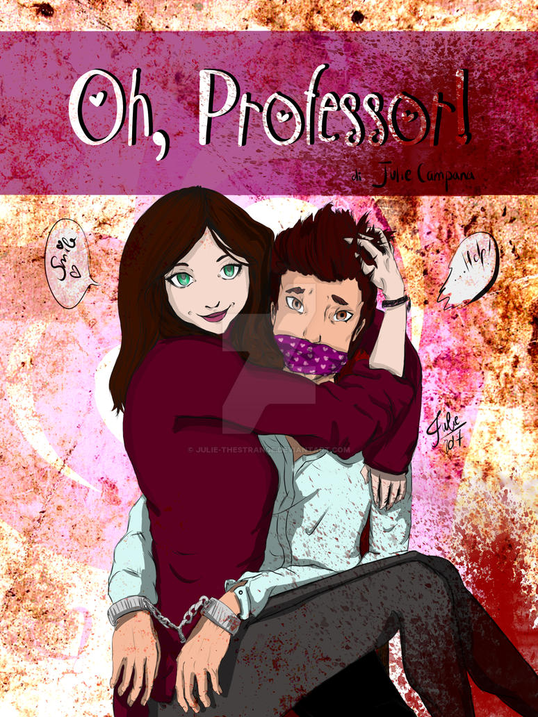 Oh, Professor! - Version A by Julie-TheStrange