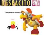 (Joke) NEW TOTALLY ORIGINAL OC: DESPACITO BRO!!1!